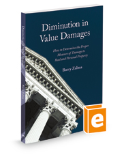 Diminution in Value Damages:  How to Determine the Proper Measure of Damage to Real and Personal Property