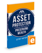 ABA Consumer Guide to Asset Protection: A Step-by-Step Guide to Preserving Wealth