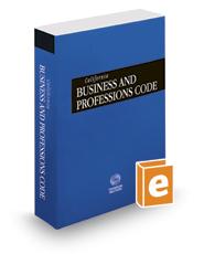California Business and Professions Code, 2018 ed. (California Desktop Codes)