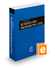 California Business and Professions Code, 2019 ed. (California Desktop Codes)