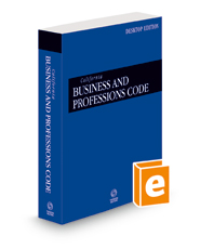 California Business and Professions Code, 2022 ed. (California Desktop Codes)