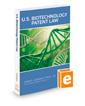 U.S. Biotechnology Patent Law, 2017-2018 ed.