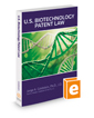 U.S. Biotechnology Patent Law, 2019 ed.