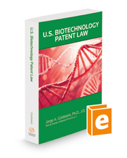 U.S. Biotechnology Patent Law, 2021 ed.