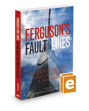 Ferguson's Fault Lines: The Race Quake that Rocked a Nation