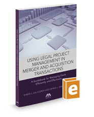 Using Legal Project Management in Mergers and Acquisitions Transactions
