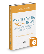 What if I Say the Wrong Thing? 25 Habits for Culturally Effective People