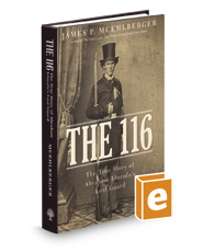 The 116: The True Story of Abraham Lincoln's Lost Guard