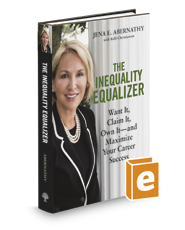The Inequality Equalizer: Want It, Claim It, Own It--and Maximize Your Career Success