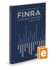 Practitioner's Guide to FINRA Sanctions Analysis