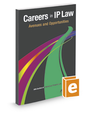 Careers in IP Law: Avenues and Opportunities