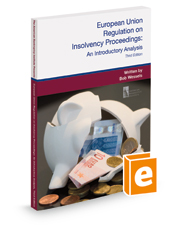 European Union Regulation on Insolvency Proceedings: An Introductory Analysis, 3d