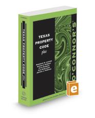 O'Connor's Texas Property Code Plus, 2020-2021 ed.
