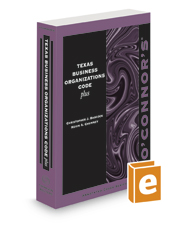O'Connor's Texas Business Organizations Code Plus, 2020-2021 ed.