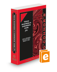 O'Connor's Texas Business & Commerce Code Plus, 2021-2022 ed.