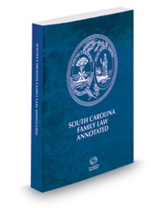 South Carolina Family Law Annotated, 2016 ed.