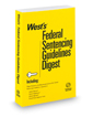 West's Federal Sentencing Guidelines Digest, 2016 ed. (Key Number Digest®)
