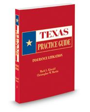 Insurance Litigation, 2015-2016 ed. (Texas Practice Guide)