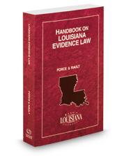Handbook on Louisiana Evidence Law, 2015 ed.