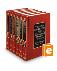 Rotunda and Nowak's Treatise on Constitutional Law: Substance and Procedure, 5th