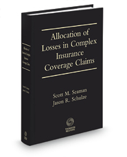 Allocation of Losses in Complex Insurance Coverage Claims, 4th