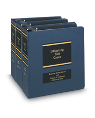 Litigating Tort Cases (AAJ Press)