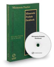 Minnesota Probate Deskbook, 2015-2016 ed. (Vol. 24, Minnesota Practice Series)
