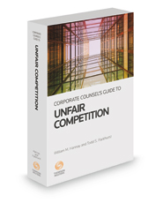 Corporate Counsel's Guide to Unfair Competition, 2015-2016 ed.