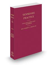 Civil Jury Instruction Handbook, 2014-2015 ed. (Vol. 8A, Tennessee Practice Series)