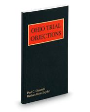 Ohio Trial Objections, 2009-2010 ed. (Baldwin's Ohio Practice)