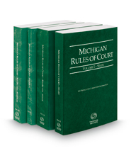 Michigan Rules of Court - State, State KeyRules, Federal and Federal KeyRules, 2016 ed. (Vols. I-IIA, Michigan Court Rules)