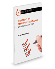 Drafting an Employee Handbook: What You Need to Know (Quick Prep)