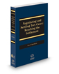 Negotiating and Settling Tort Cases: Reaching the Settlement, 2015 ed.