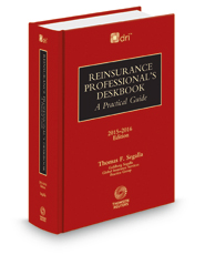 Reinsurance Professional's Deskbook (co-published by DRI)