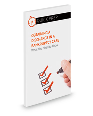 Obtaining a Discharge in a Bankruptcy Case: What You Need to Know (Quick Prep)