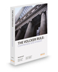 The Volcker Rule: Commentary and Analysis, 2014 ed.