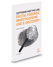 Software and the Law: Digital Forensic Investigations and E-Discovery