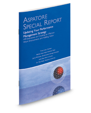 Updating Your Performance Management Strategy (Aspatore Special Report)