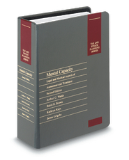Mental Capacity: Legal and Medical Aspects of Assessment  and Treatment, 2d