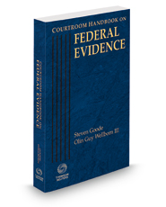 Courtroom Handbook on Federal Evidence, 2021 ed.