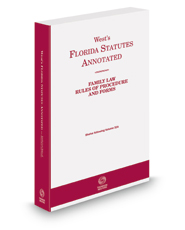 Florida Family Law Rules of Procedure and Forms, 2021 ed.