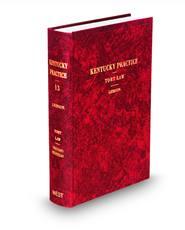 Tort Law, 2d (Vol. 13, Kentucky Practice Series)
