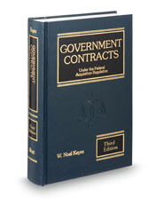 Government Contracts Under the Federal Acquisition Regulation, 3d