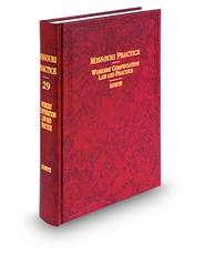 Workers' Compensation Law and Practice, 2d (Vol. 29, Missouri Practice Series)