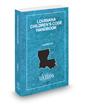 Louisiana Children's Code Handbook, 2021 ed.