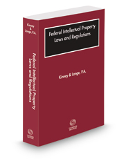 Federal Intellectual Property Laws and Regulations, 2019 ed.
