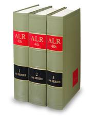 American Law Reports, 4th (ALR® Series)
