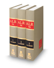 American Law Reports, 5th (ALR® Series)