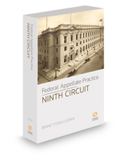 Federal Appellate Practice: Ninth Circuit, 2018-2019 ed.