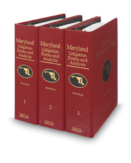 Maryland Litigation Forms and Analysis